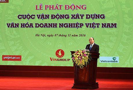 Thu tuong phat dong 'Xay dung van hoa doanh nghiep Viet Nam' - Anh 1