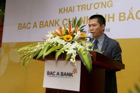 BAC A BANK lien tiep khai truong chi nhanh moi - Anh 3