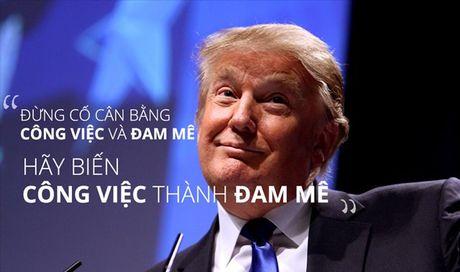 Nhung cau noi truyen cam hung cua Tong thong My Donald Trump - Anh 1