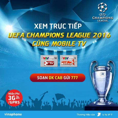 Co the xem truc tiep Champions League cung Mobile TV cua VinaPhone - Anh 1