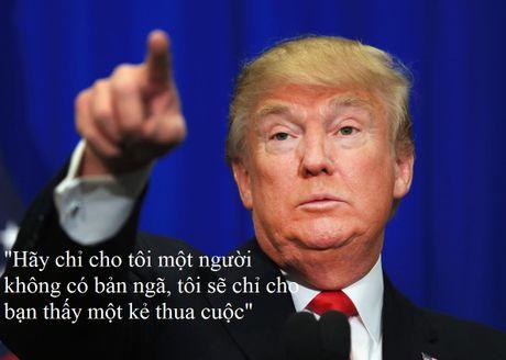 Nhung cau noi truyen cam hung cua tan Tong thong My Donald Trump - Anh 12