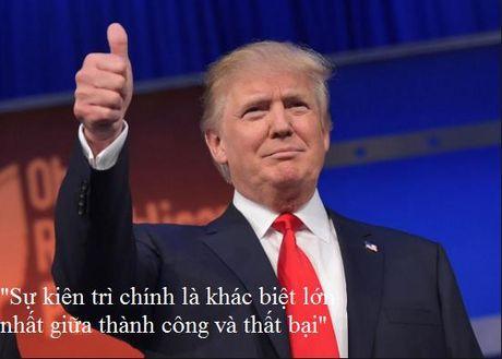 Nhung cau noi truyen cam hung cua tan Tong thong My Donald Trump - Anh 13