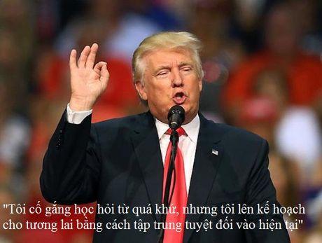 Nhung cau noi truyen cam hung cua tan Tong thong My Donald Trump - Anh 14