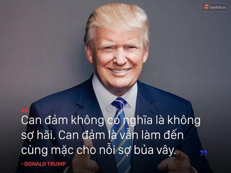 Nhung cau noi truyen cam hung cua tan Tong thong My Donald Trump - Anh 5