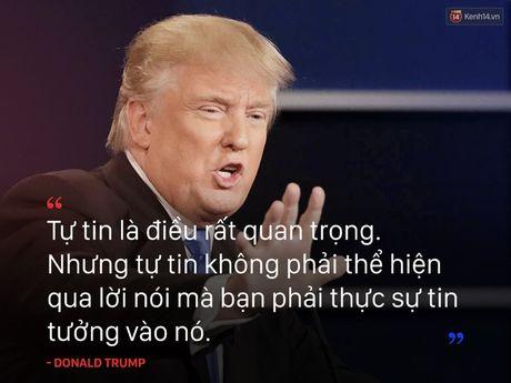 Nhung cau noi truyen cam hung cua tan Tong thong My Donald Trump - Anh 7