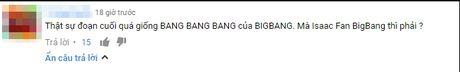 'Khong le den ca Isaac cung la fan cua BigBang?' - Anh 4