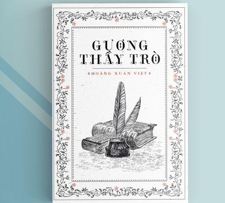 Cuon sach 'Guong thay tro' mon qua y nghia cho ngay 20-11 - Anh 1