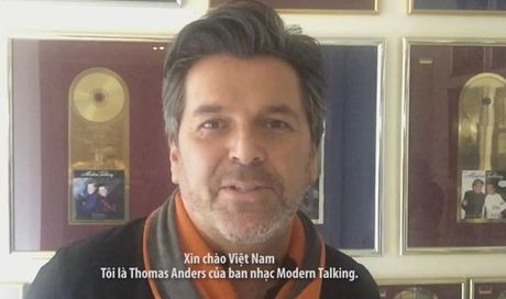Thomas Anders cua nhom Modern Talking gui loi chao Viet Nam - Anh 1