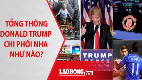 Tong thong Trump dac cu anh huong nhu nao toi Ngoai hang Anh? - Anh 1