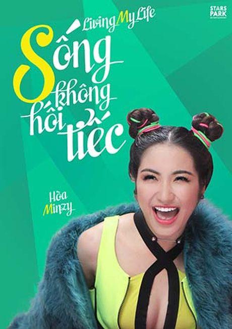 Hoa Minzy 'lam lai tu dau' voi phuong cham 'Song khong hoi tiec' - Anh 2