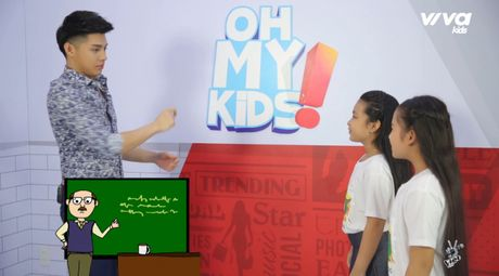 Oh My Kids! #11: Noo Phuoc Thinh 'phat met' vi 2 co tro cung Mai Anh, Khanh Ngoc - Anh 3