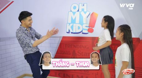 Oh My Kids! #11: Noo Phuoc Thinh 'phat met' vi 2 co tro cung Mai Anh, Khanh Ngoc - Anh 8