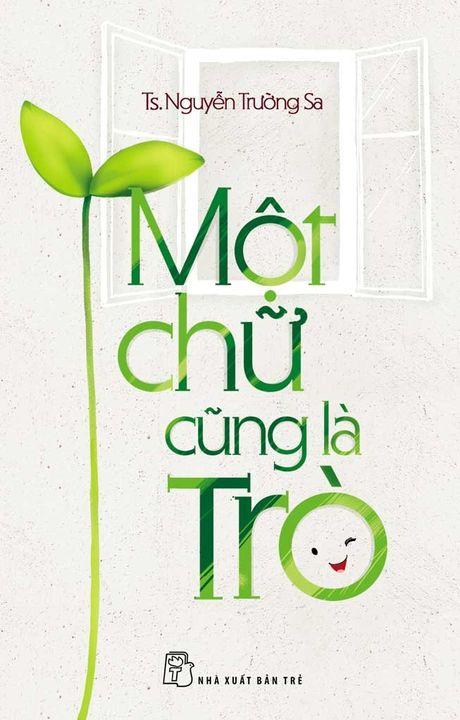 Mot chu cung la Tro - Anh 1
