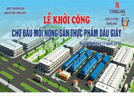 Dong Nai khoi cong xay dung cho nong san 50 ty dong - Anh 1