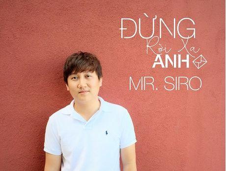 Mr. Siro khong muon 'roi xa' de am nhac duoc ton trong - Anh 1