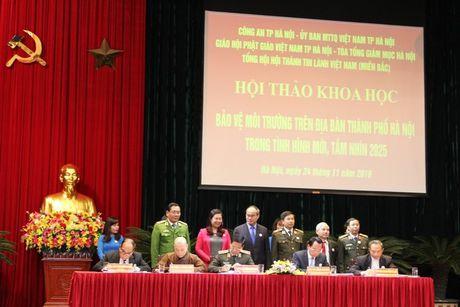 Hoi thao khoa hoc 'Bao ve moi truong tren dia ban Thanh pho Ha Noi trong tinh hinh moi, tam nhin 2025' - Anh 2