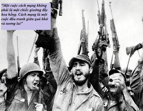 Nhung cau noi lay dong long nguoi cua lanh tu Fidel Castro - Anh 2