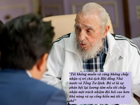 Nhung cau noi lay dong long nguoi cua lanh tu Fidel Castro - Anh 6
