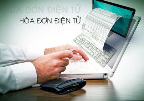 Hoa don dien tu: Nhieu loi ich cho doanh nghiep, nguoi nop thue - Anh 1
