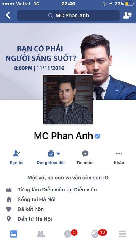 Phan Anh len tieng khi tai khoan facebook cua minh bat ngo bi khoa - Anh 2