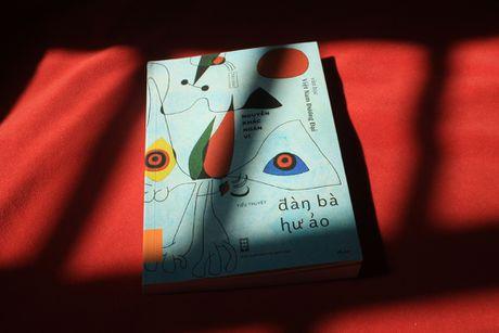 Vu Ngoc Dang: Doc 'Dan ba hu ao', khong the song nhu cu - Anh 1