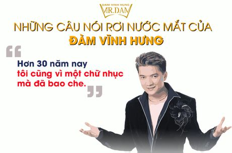 Nhung cau noi roi nuoc mat cua Dam Vinh Hung - Anh 1