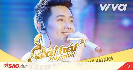 Le Hai Nam da diet voi sang tac 'Ve voi me' mo man Bai hat hay nhat 2016 tap 5 - Anh 1