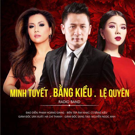 Bang Kieu bat ngo noi loi 'yeu' voi Minh Tuyet va Le Quyen - Anh 4
