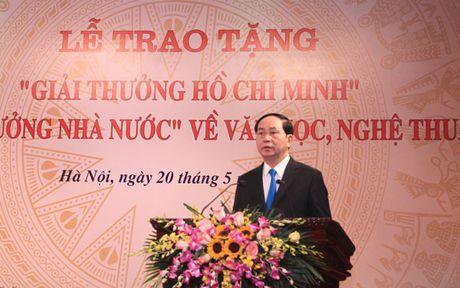 Chu tich nuoc trao 'Giai thuong Ho Chi Minh' ve van hoc, nghe thuat - Anh 1