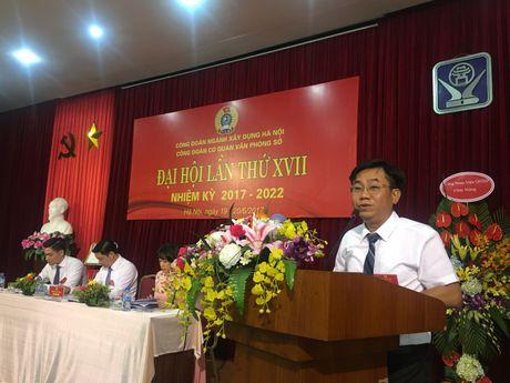 Nganh xay dung Ha Noi: Dai hoi diem cong doan co so - Anh 1