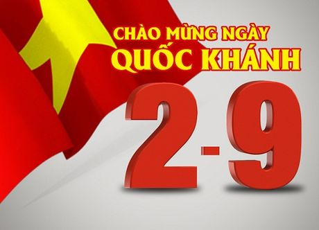 Y nghia cua ngay Quoc Khanh 2/9 - Anh 2