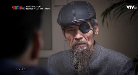 Phim 'Nguoi phan xu': Ai la dien vien vao vai 'chuan' nhat? - Anh 11
