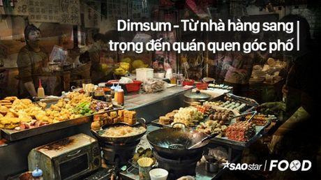 O Sai Gon thi khong the nham mat lam ngo truoc nhung dia chi dimsum gia re nay - Anh 1
