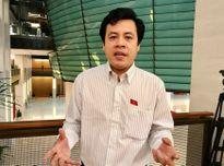 ĐBQH Trần Anh Tuấn: 'Mục tiêu tăng trưởng 6,5%- 6,7% cho năm 2018 là nỗ lực lớn'