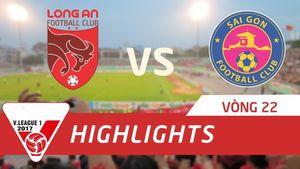 Long An 3-3 Sài Gòn FC (Vòng 22 V-League 2017)