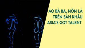 Nhóm nhảy Việt gây sốt tại Asia's Got Talent