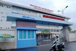 Xử lý sai phạm cấp nhầm thuốc dưỡng thai thành phá thai tại Quảng Ngãi
