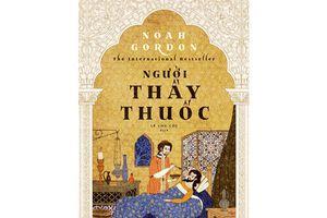 Khám phá thế giới Trung cổ qua lăng kính của Người thầy thuốc