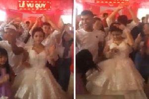 Cô dâu Đắk Lắk 'quẩy' nhạc sàn cực sung trong đám cưới