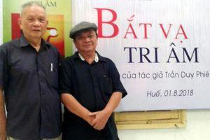 Trần Duy Phiên với 'Bắt vạ tri âm'