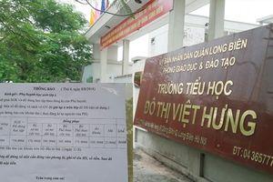 Trường Tiểu học Đô thị Việt Hưng bị 'tố' lạm thu: Xử lý trách nhiệm người đứng đầu
