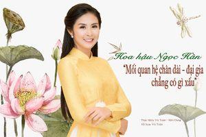 Hoa hậu Ngọc Hân: 'Mối quan hệ chân dài – đại gia chẳng có gì xấu'