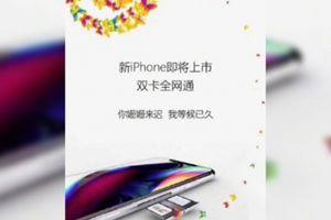 Nhà mạng Trung Quốc bất ngờ tung quảng cáo iPhone 9 hai SIM
