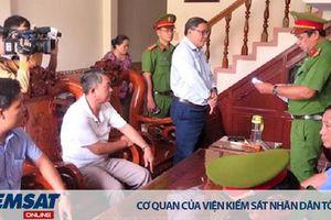 Phú Yên: Phê chuẩn bắt giam nguyên Chủ tịch UBND huyện Đông Hòa