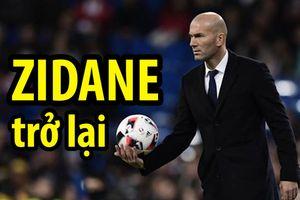 Zinedine Zidane tiết lộ ngày trở lại với chiếc ghế HLV