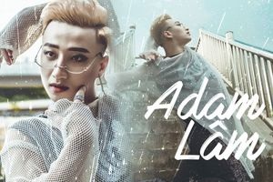 Adam Lâm: Tự hào khi là một phần trong quần thể xinh đẹp và tài năng mang tên LGBT