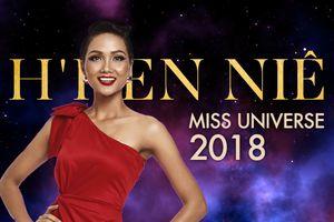Còn 130 ngày chuẩn bị, đại diện Việt Nam H'Hen Niê có bao nhiêu cơ hội tại Hoa hậu Hoàn vũ 2018