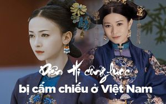 Sau vụ lộ 10 tập trước Trung Quốc, 'Diên Hi công lược' bị cấm chiếu hoàn toàn ở Việt Nam?