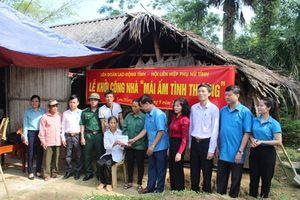 LĐLĐ Hà Tĩnh hỗ trợ làm nhà tình thương 40 triệu đồng