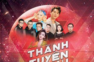 Hot: Đêm hội Thành Tuyên quy tụ những ca sỹ nổi tiếng, chuẩn bị tinh thần đi ngay thôi nào!